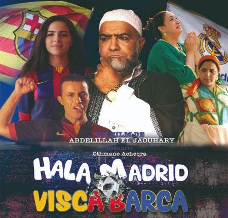 """فيلم """"هالا مدريد فيسكا بارصا"""" بالمركب السينمائي ميغاراما بالدار البيضاء"""